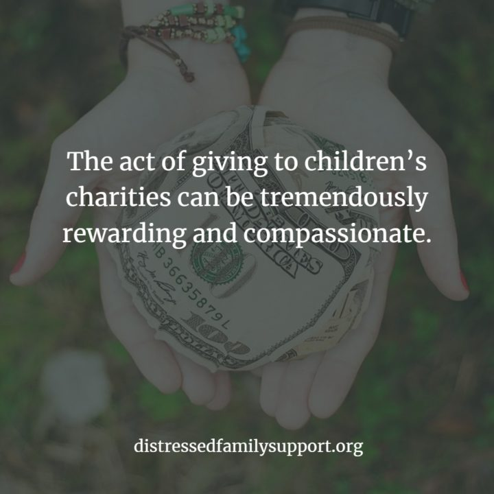 Tremendously Rewarding and Compassionate Giving To Childrens Charity